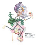 Myron Helfgott : an inventory of my thoughts by Myron Helfgott