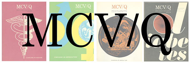 MCV/Q, Medical College of Virginia Quarterly