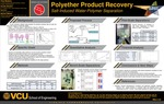Polyether Product Recovery: Salt-Induced Water-Polymer Separation