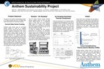 Anthem Sustainability Project by James Askegren, David Coleman, and Luis Morgan