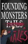 Founding Monster Tales