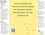 Emotion Regulation and Prosocial Tendencies Mediate the Association between Parenting Styles and Later Substance Use