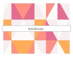 Pattern Research Project: An Investigation of The Pattern And Printing Process - Kaleidoscope