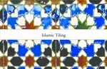 Pattern Research Project: An Investigation of The Pattern And Printing Process - Islamic Tiling