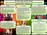 Don't Be a Drag, Just Be a Queen! Assessing the Popularity of Drag Queens as Opposed to Levels of Anti-Transgender Prejudice in Modern American Society
