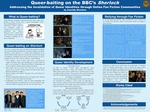 Queer-baiting on the BBC's Sherlock: Addressing the Invalidation of Queer Experience through Online Fan Fiction Communities