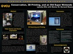Conservation, 3D Printing, and an Old Super Nintendo