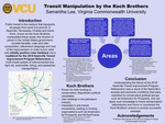 Transit Manipulation by the Koch Brothers: Analyzing the Relationship between the Division of Power in the United States Government, Societal Benefits, Voter and Rider Composition, Referendum Language and Cost of Improvement Under the Lens of the 2018 Nashville Transit Improvement Program Referendum