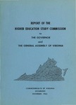 Report of the Higher Education Study Commission [to the Governor and the General Assembly of Virginia]