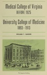 Medical College of Virginia before 1925, and University College of Medicine 1893-1913